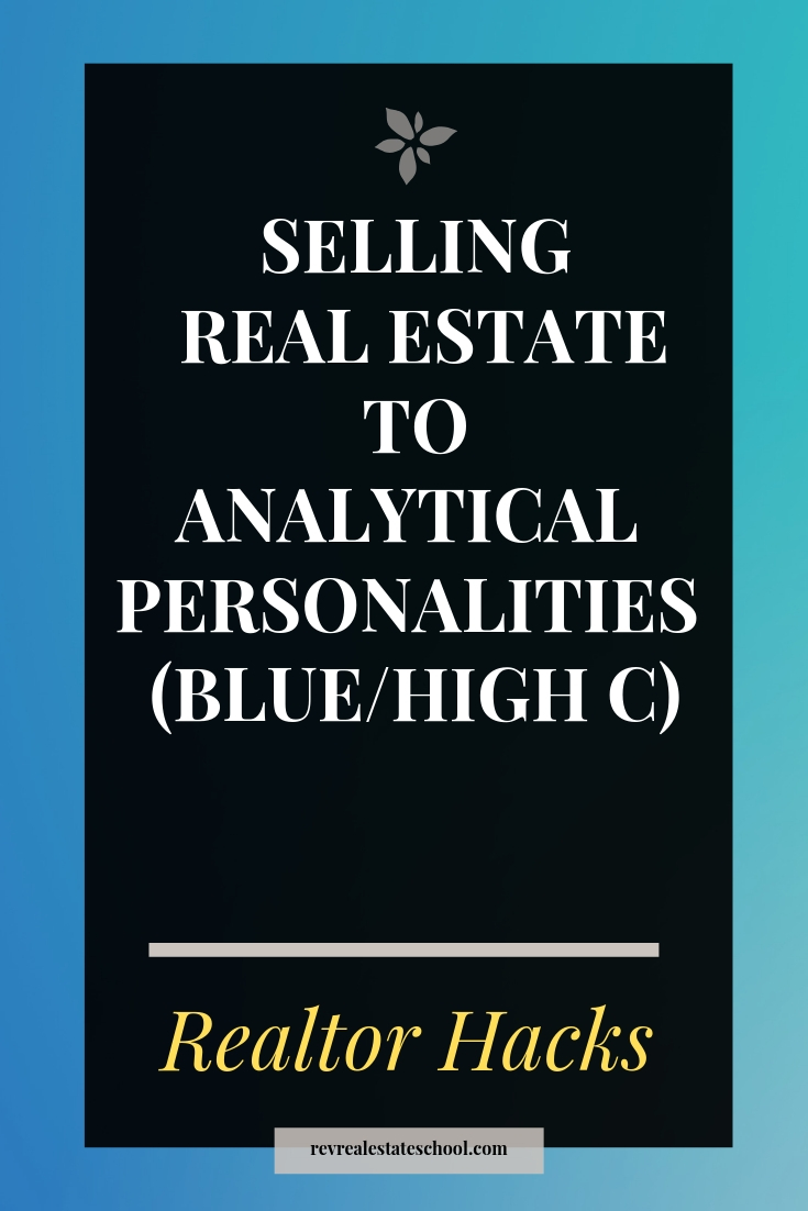 Selling Real Estate to Analytical Personalities