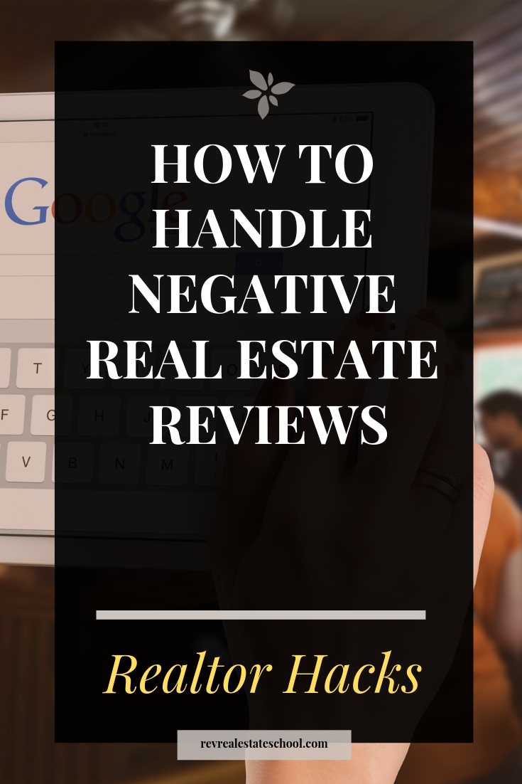 How To Deal with Negative Real Estate Reviews