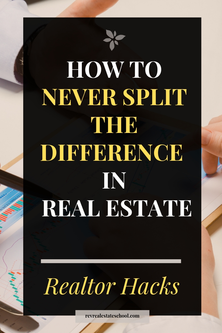 How To Never Split The Difference in Real Estate