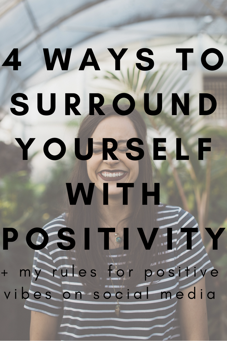 4 ways to Surround Yourself with Positivity.png