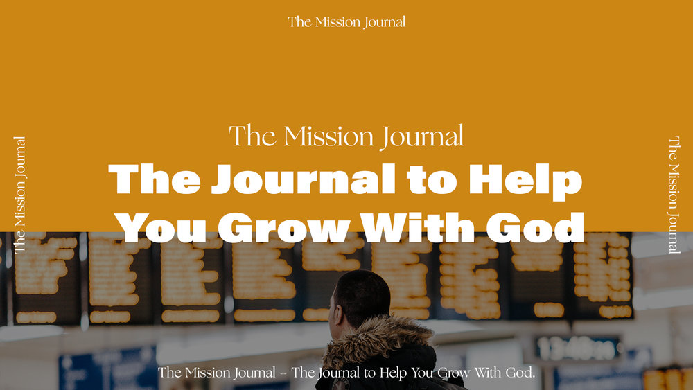 Mission Trip JournalThe Mission Journal - The Journal to Help You Grow With God.jpg