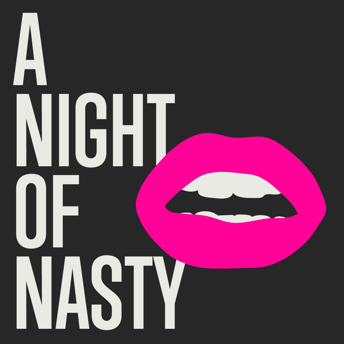 A Night of Nasty