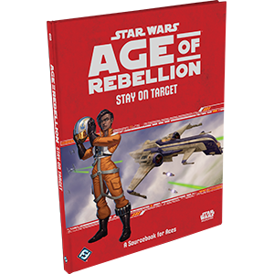 Star Wars: Age of Rebellion, Stay On Target