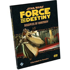 Star Wars: Force and Destiny, Disciples of Harmony