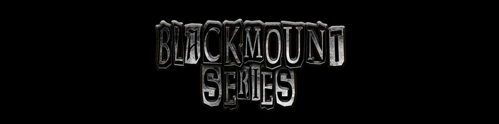 Blackmount Series.png