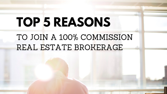 5-reasons-to-join-100-commission-real-estate.png