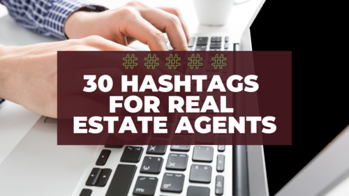 hashtags for real estate agents