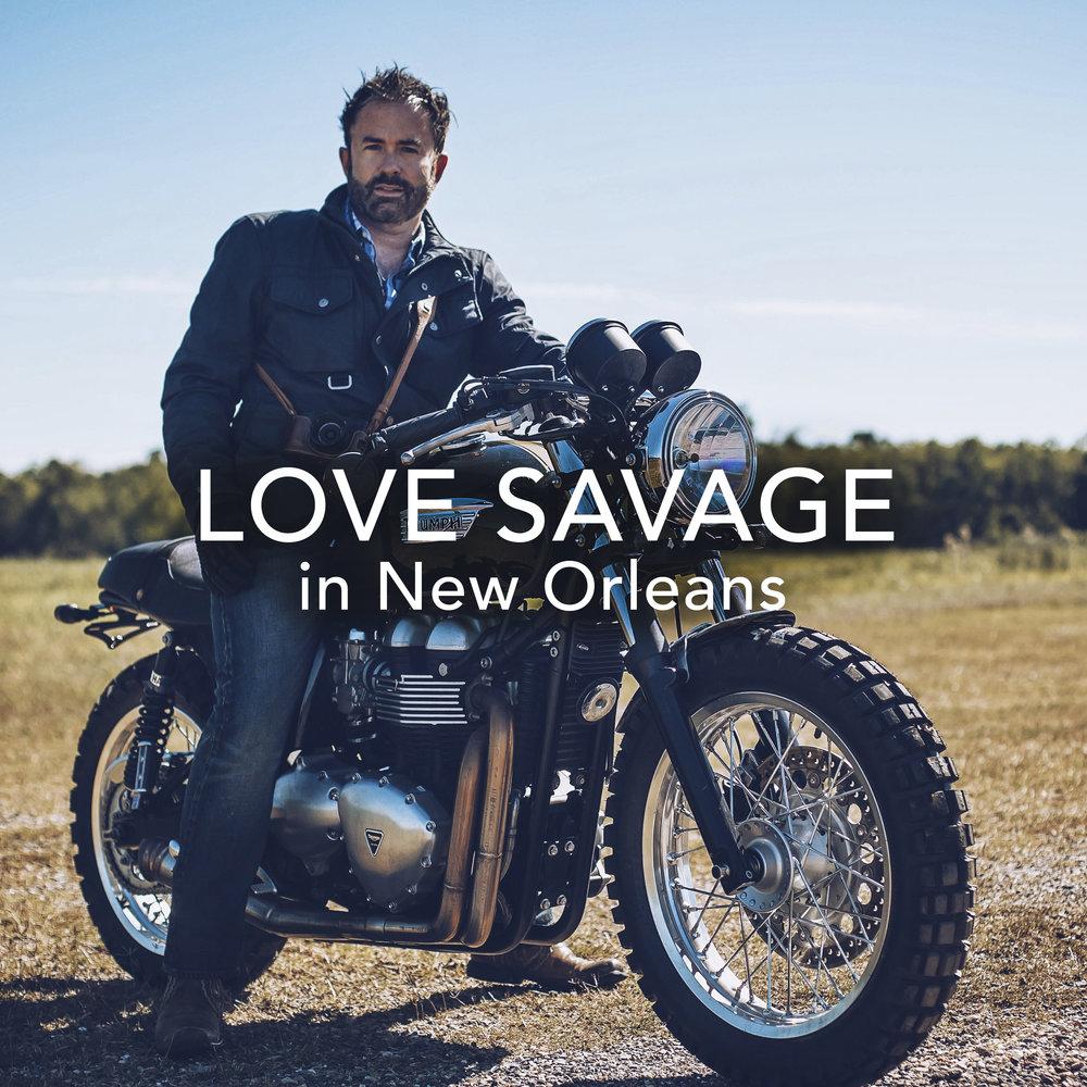 love savage in new orleans.jpg