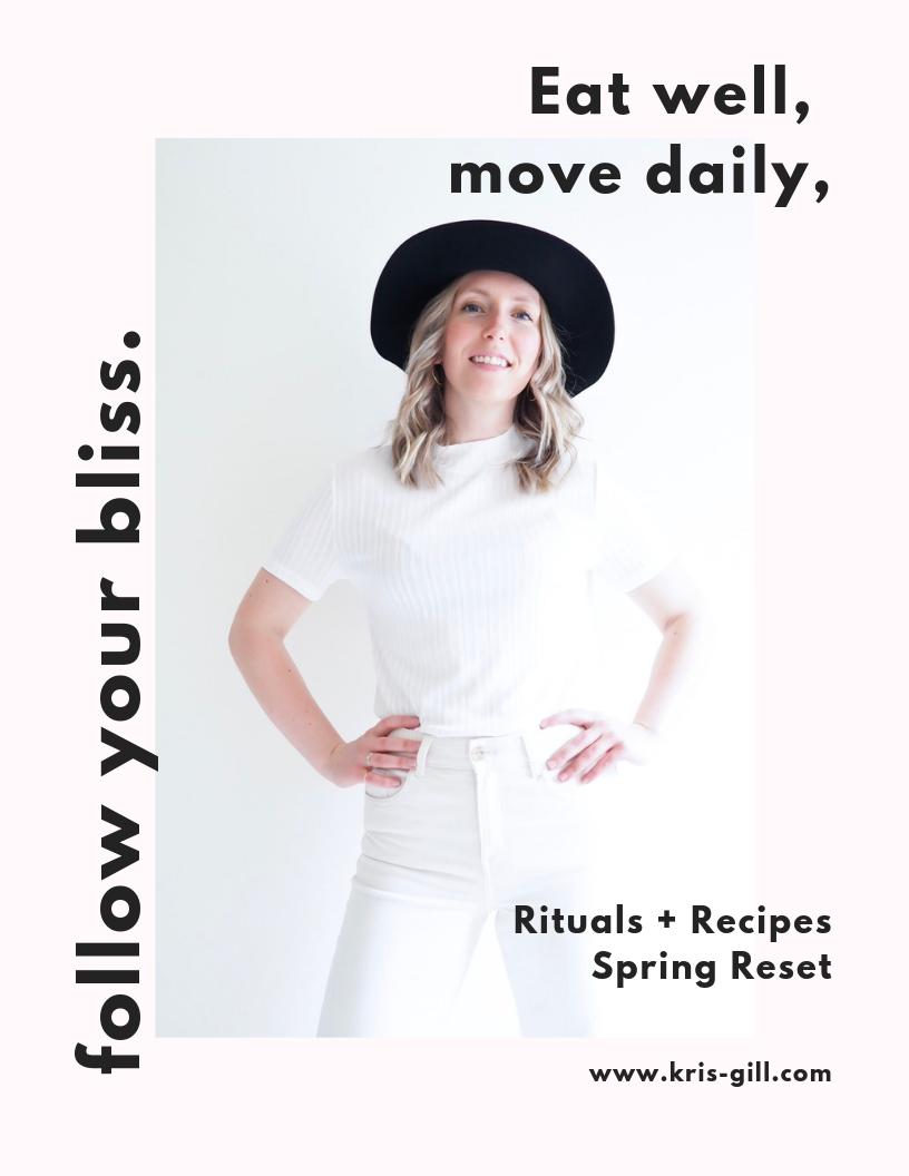 Rituals + Recipes Spring Reset - Kris Gill