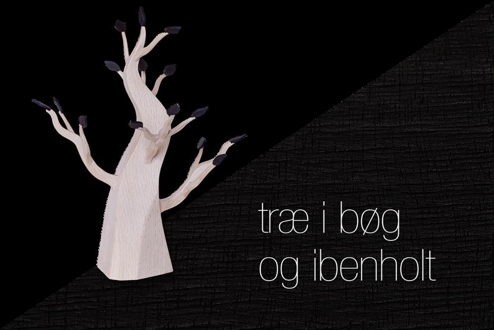 træ i bøg og ibenholt