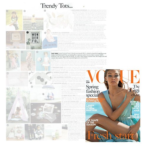 British Vogue - March issue, 2017'Wonderful' print featured in the 'Trendy Tots' Campaign.