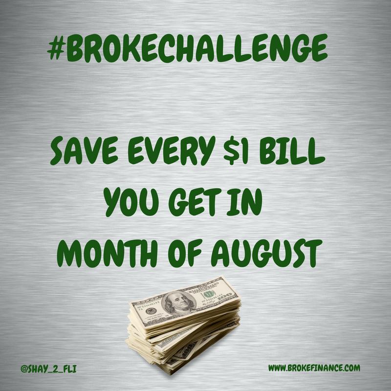 AUGUST - #BROKECHALLENGE