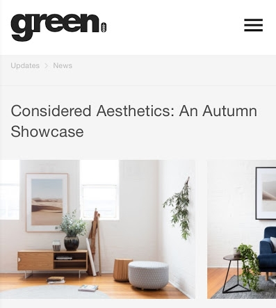 23rd March 2017 - Green magazine - Considered Aesthetics Store.  Read the post here