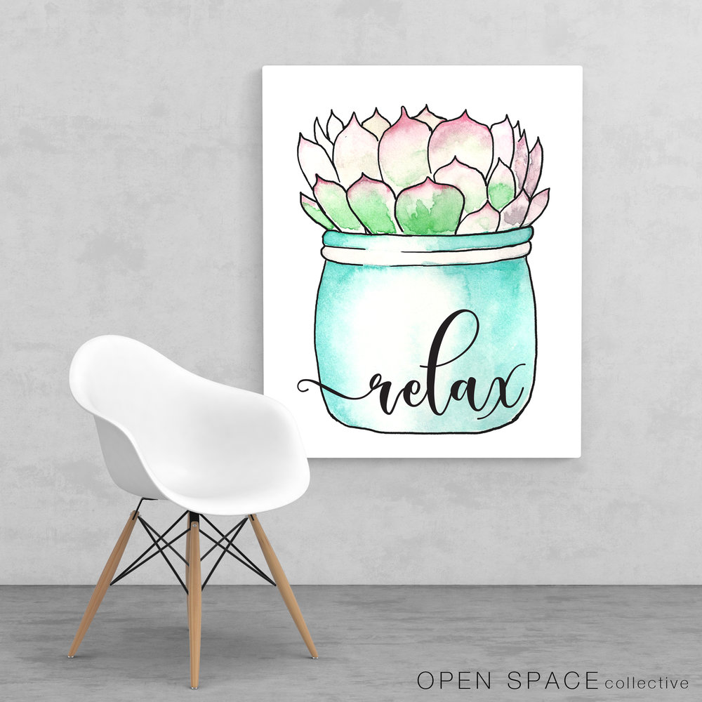 relax succulent printable available at : www.etsy.com/shop/OpenSpaceCollective