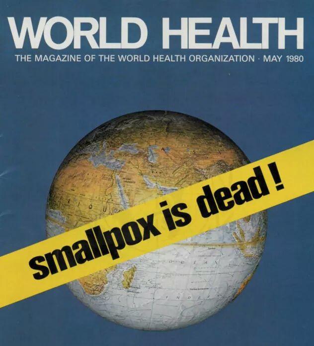 Figura       SEQ Figure \* ARABIC     1.     Portada de la revista de la OMS de mayo de 1980 donde se reporta la erradicación de la viruela en el mundo. Tomada de:http://www.who.int/csr/disease/smallpox/