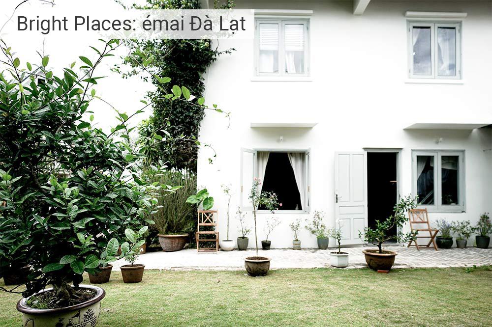 Bright Places: Emai Dalat