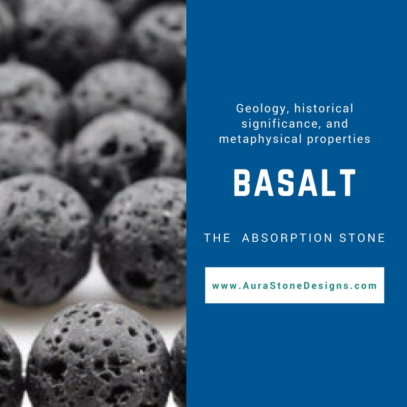Basalt - the Absorption Stone - This black lava stone comes from intense conditions and is said to absorb anger and negative energy around you. It's porous surface also makes it a great essential oil diffuser.