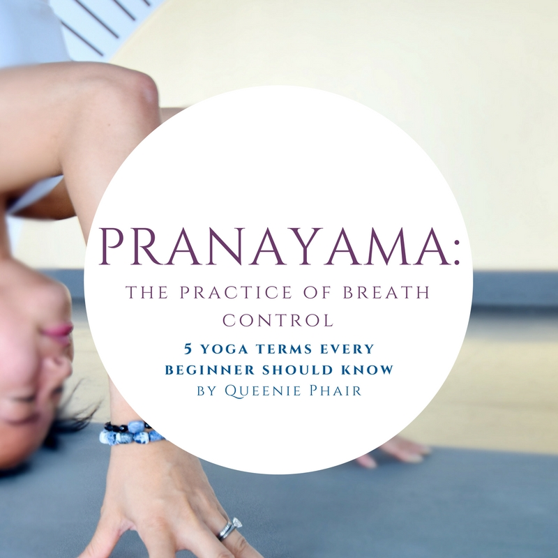 2. Pranayama: the practice of breath control - Prana means 'life force', or 'energy', and yama means 'to restrict', while ayama means 'to free'. A very big part of the yoga practice is centred around the breath, and the ability to control our breathing, which has a direct link to our emotions and our physical well being.  There are many different pranayama techniques, and each one has a unique purpose and different benefits.