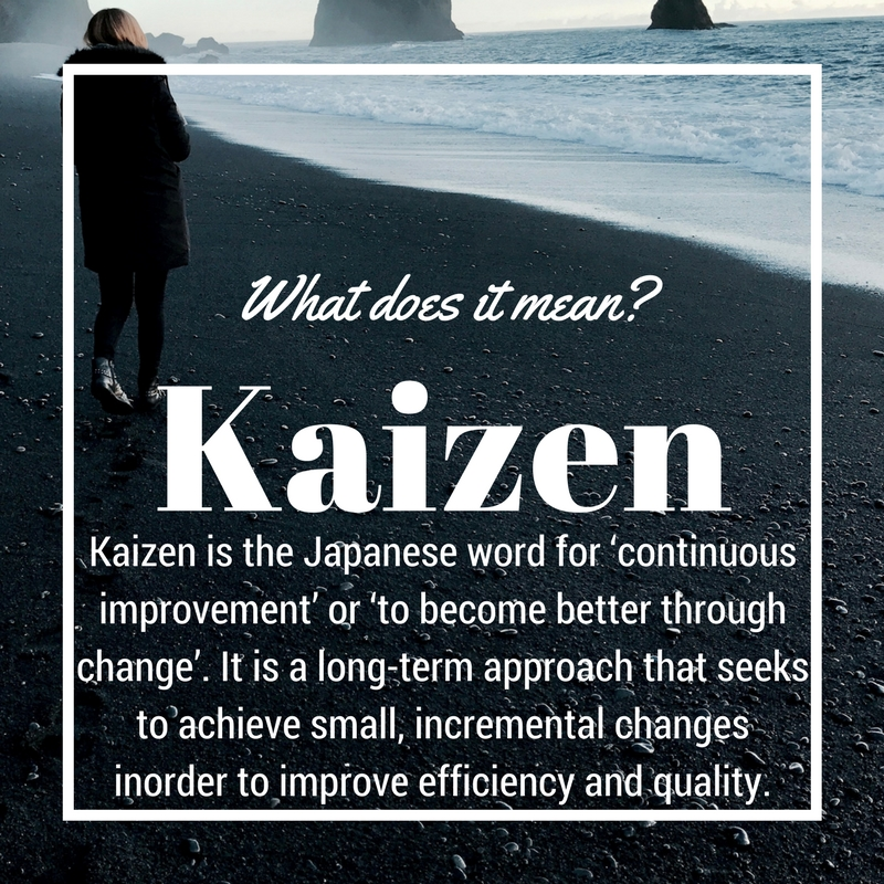 What does Kaizen mean? - Kaizen is the Japanese word for 'continuous improvement' or 'to become better through change'. It is a long-term approach that seeks to achieve small, incremental changes in order to improve efficiency and quality.It's been applied to many business processes but it is principles can also be applied to other areas as well – including improving your life.