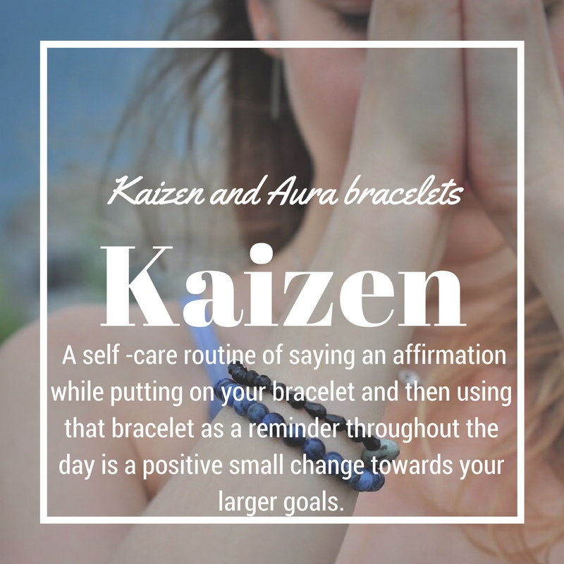 Kaizen and Aura bracelets - We believe that small changes can have profound outcomes. Taking a moment to pause and reflect. Affirming your intentions. Breathing a little deeper. Wearing a reminder that what you focus on becomes your reality.Each Aura bracelet comes with a write-up of the stone's geology, history, and metaphysical properties. Understanding the meaning behind the elements of your bracelet can make it more meaningful to you. You choose your bracelet for a reason and it can be a support to you – included in your write-up are also suggested mantras to say when putting it on to increase the intention of the bracelet.Starting your morning with a simple self -care routine of saying your affirmation while putting on your bracelet and then using that bracelet as a reminder throughout the day is a positive small change towards your larger goals.See our full range of Aura bracelets and see which one calls to you!Start making small steps today towards those big dreams and make them your reality!Love and light, The Aura Team