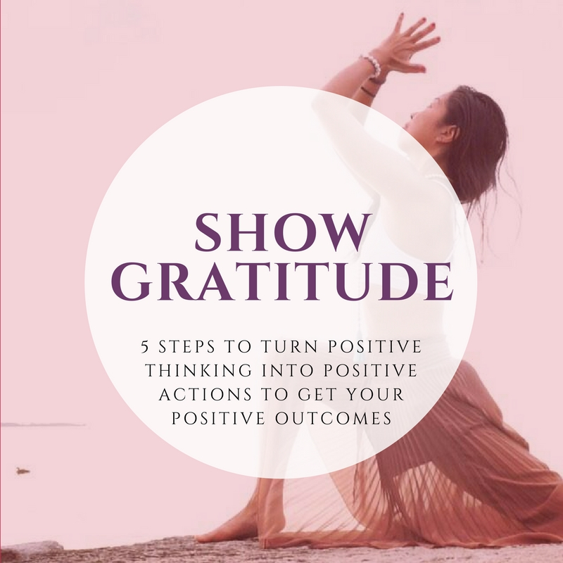 Gratitude - Love and gratitude is always the answer. Let these two things guide your actions and thoughts. Yogi, Su, identified that showing gratitude is one of her ways to move positive thinking to positive action  - read more about this here!