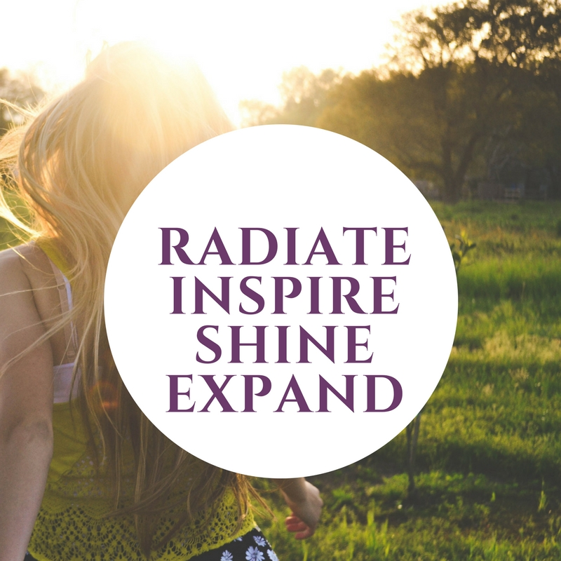 Radiate, inspire, shine, expand
