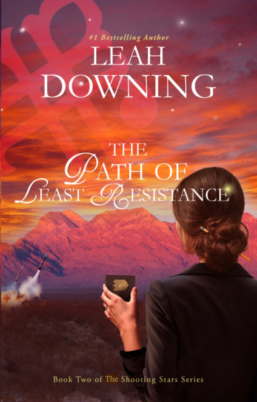 Path of Least ResistanceLeah Downing  - Amazon #1 Best Seller 2017