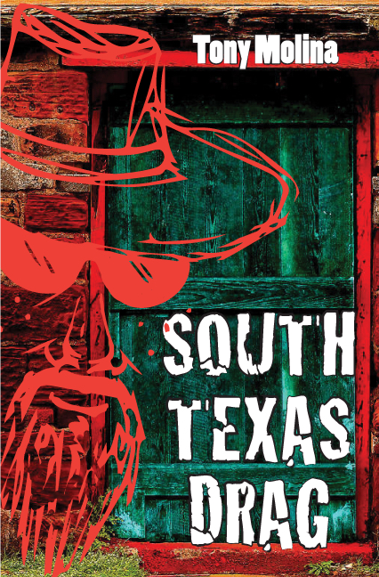 South Texas Drag  Tony Molina - Amazon #1 Best Seller 2017