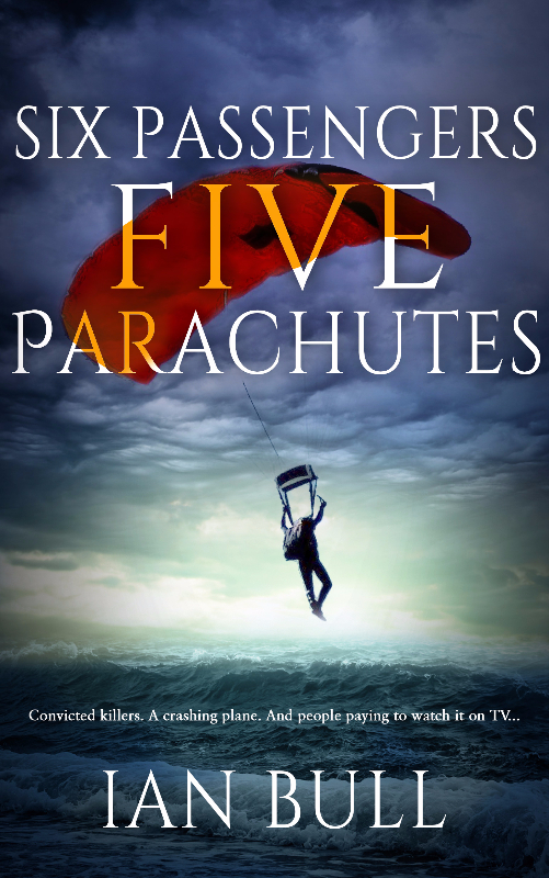 Six Passengers, Five ParachutesIan Bull -
