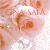 Gina Salā - Grace has the Scent of a Rose