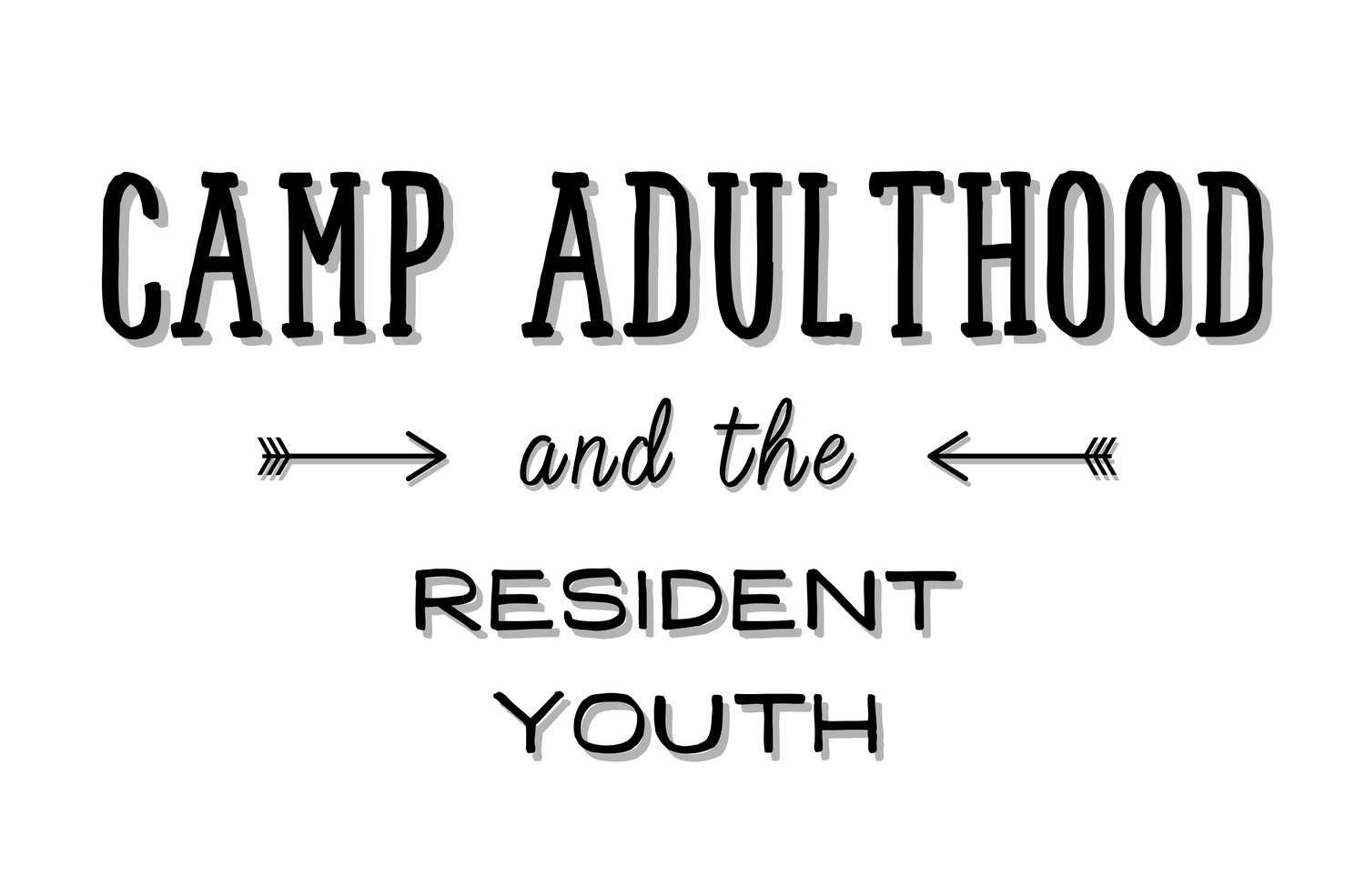 Camp Adulthood
