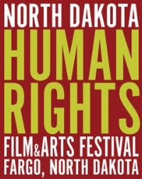 North Dakota Human Rights Film & Arts Festival - The mission of the North Dakota Human Rights Film & Arts Festival is to educate, engage and facilitate discussion around local and world-wide human rights topics through the work of filmmakers and artist.
