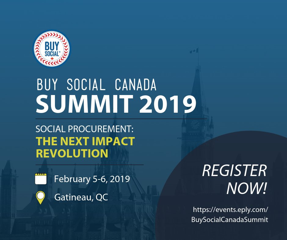Buy Social Canada Summit 2019 - Social Procurement: The Next Impact Revolution