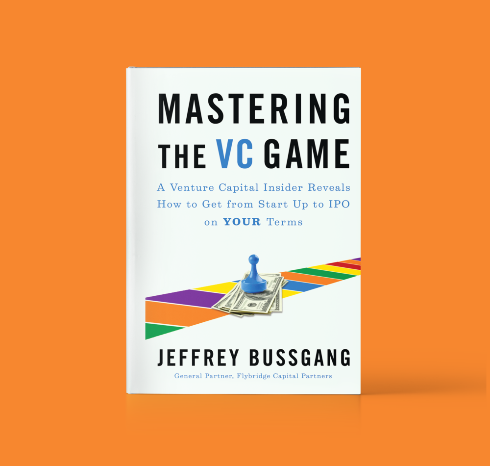 Mastering the VC Game - An insider's guide into the secrets of the world of venture capital, providing entrepreneurs with a transparent view into an industry that is well known but not well understood.