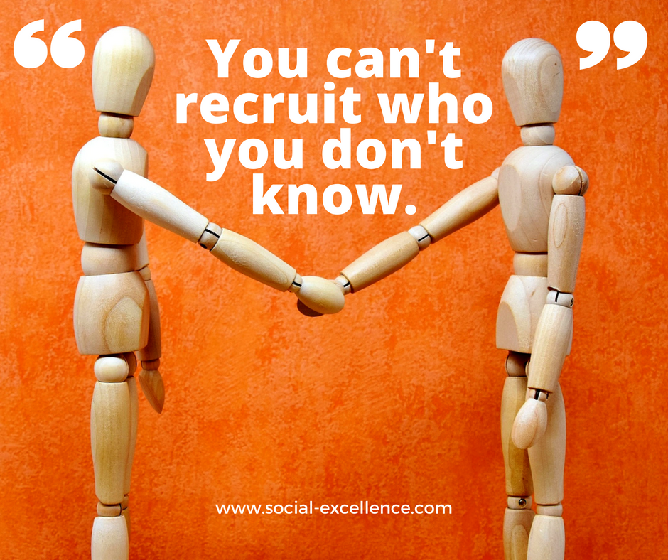 You can't recruit who you don't know..png