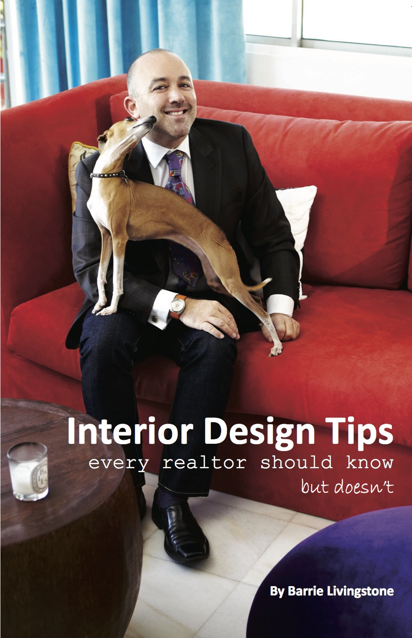 Interior Design Tips Every Realtor Should Know, But Doesn't by Barrie Livingstone