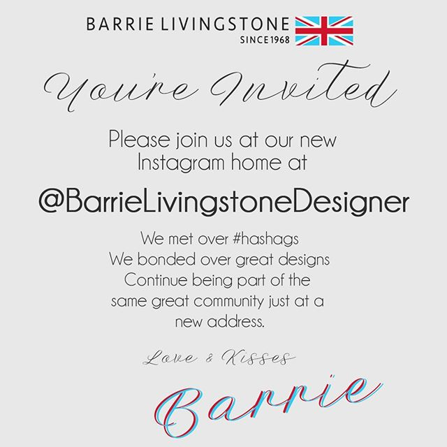 Meet me at my new IG Home. Please follow now ASAP Love you ❤️ Now sweetie No. #barrielivingstonedesigner