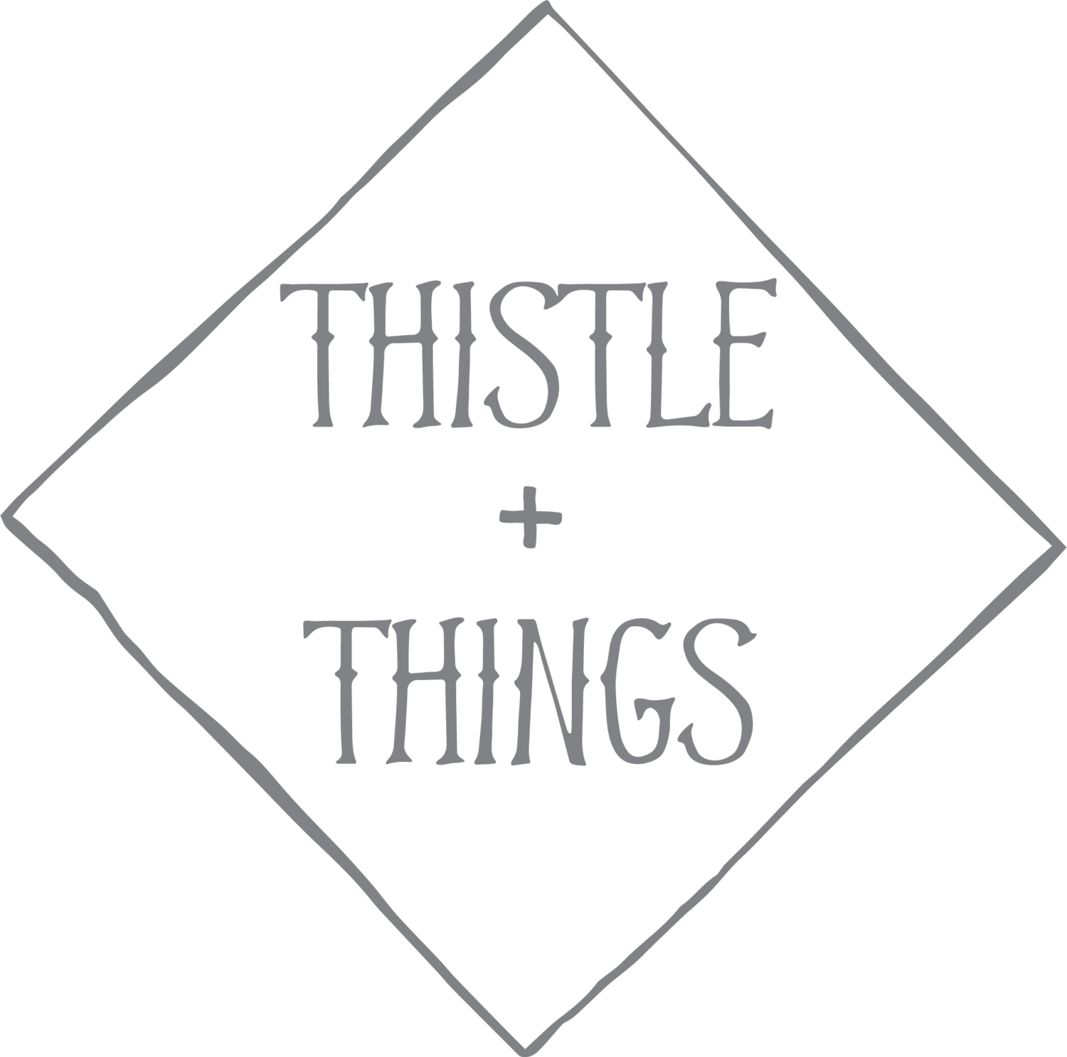 Thistle and Things