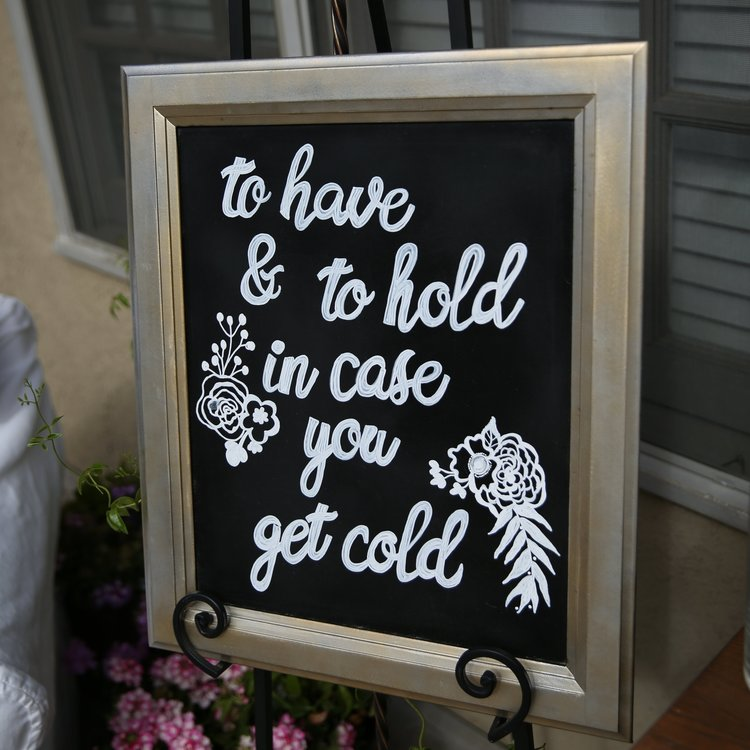 To Have and To Hold Sign   Perfect chalkboard sign when you are handing out blankets. Keep your guests warm and toastie. Hand painted.