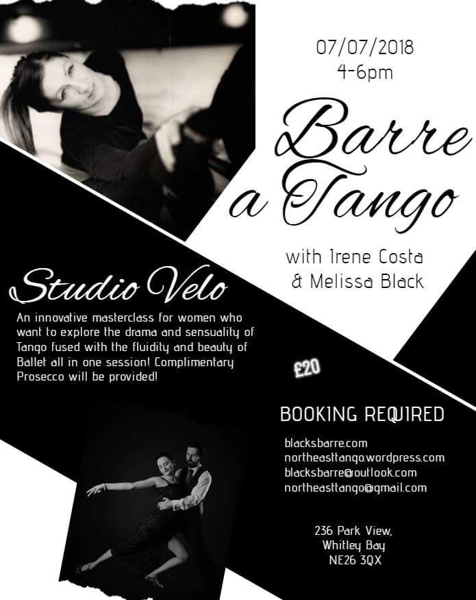 MASTERCLASS - This female only class will leave you feeling fabulous. melissa and irene have collaborated to CREATE a class that fuses both the technical aspects and stylistic qualities of tango and ballet. YOU WILL WORK THROUGH A SERIES OF EXERCISES AT THE BARRE THAT WILL HELP YOU TO DEVELOP YOUR TECHNICAL UNDERSTANDING OF THE MOVEMENT AND WILL THEN BE TAUGHT A PIECE OF CHOREOGRAPHY THAT WILL INCORPORATE THE STEPS LEARNED IN EARLIER EXERCISES. enjoy the drama and sensuality of tango alongside the fluidity and grace of ballet all in one class at the beautiful studio velo in whitley bay.