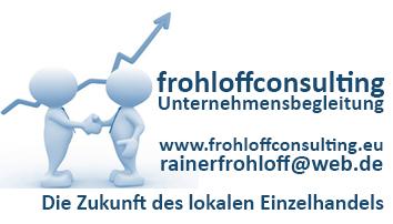 frohloffconsulting  begleitet Unternehmer bei der Digitalisierung und Vernetzung ihres lokalen Auftritts mit dem Onlineauftritt.
