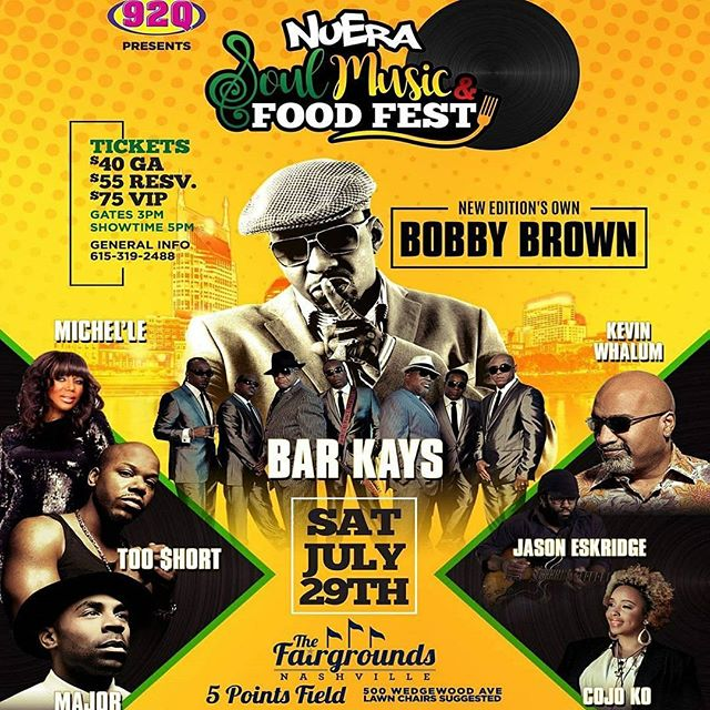 #Nashville 7/29 NuEra Soul Music and Food Fest featuring Bobby Brown x Bar Kays x Too Short x Michel'le x Major and more at Nashville Fairgrounds Get your tickets now at www.NuEraFest.com or  www.lovenoise.net