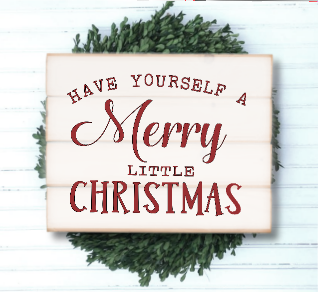 have yourself a merry little christmas - Have Yourself A Merry Little Christmas