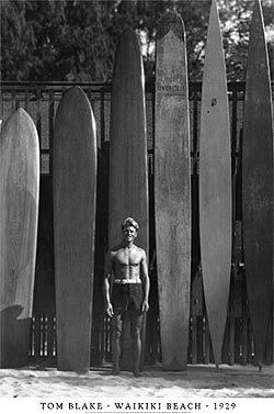 Tom Blake | helped bridge the gap between ancient and modern surfing, practically invented the surfer-drifter lifestyle and did so with panache