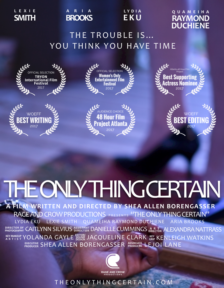 The Only Thing Certain, 2017 -
