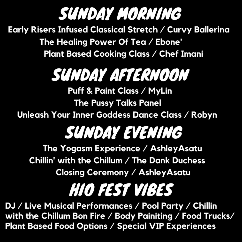 Sunday Activites...Check out our Sunday line up and make sure you attend our Pussy Talks Panel! -