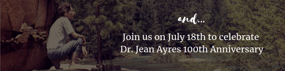 Join us on 18th July to Celebrate Dr. Jean Ayres Centenary.png