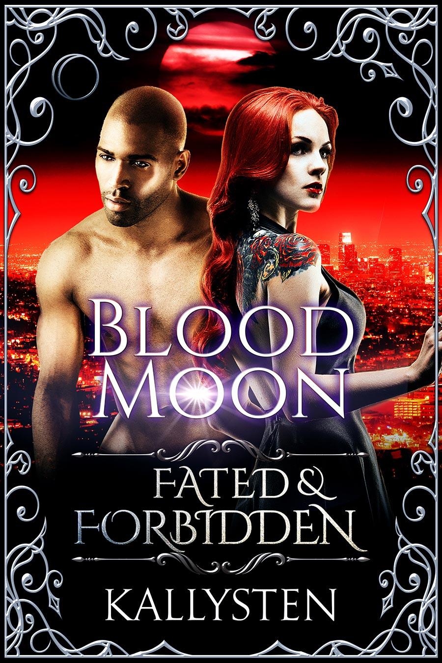 Fated-and-Forbidden---Kallysten---Blood-Moon.jpg