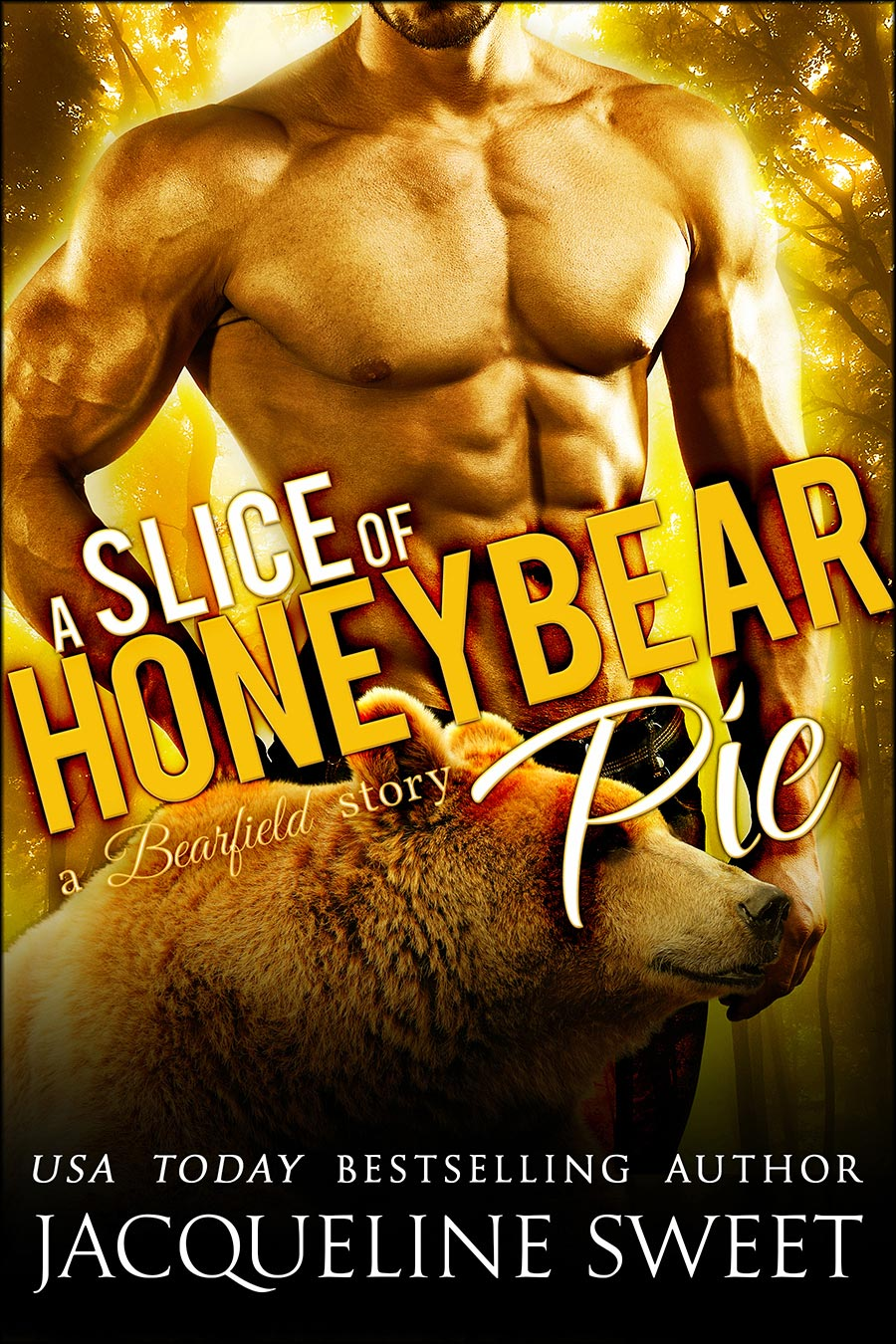 a-slice-of-honeybear-pie---JACQUELINE-SWEET---new-cover.jpg