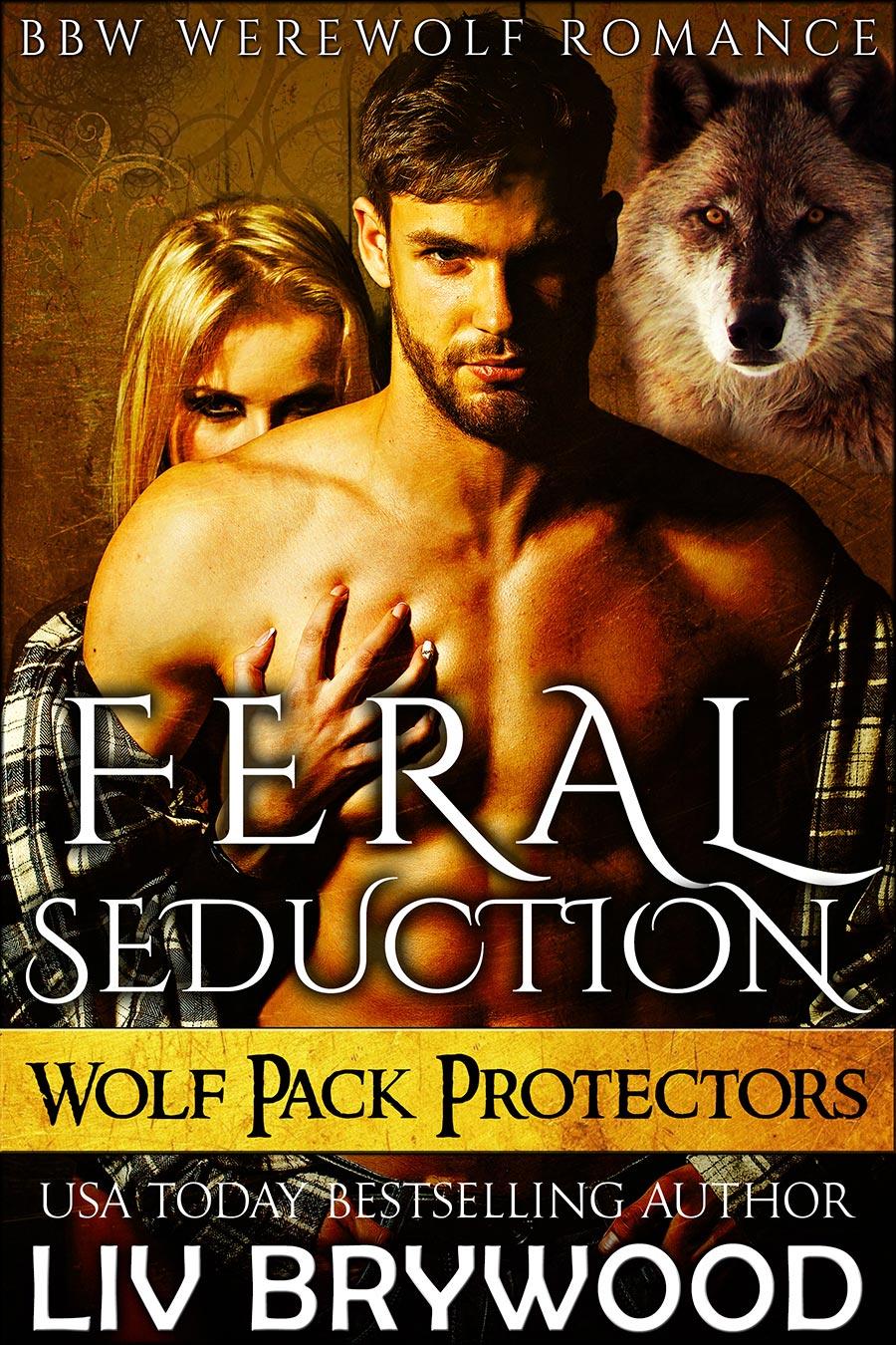 Feral-Seduction---Wolf-Pack-Protectors---book-1.jpg